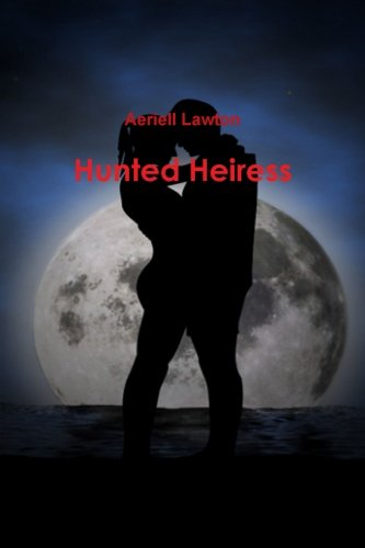 Hunted heiress