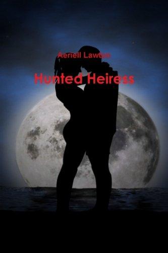 Hunted heiress