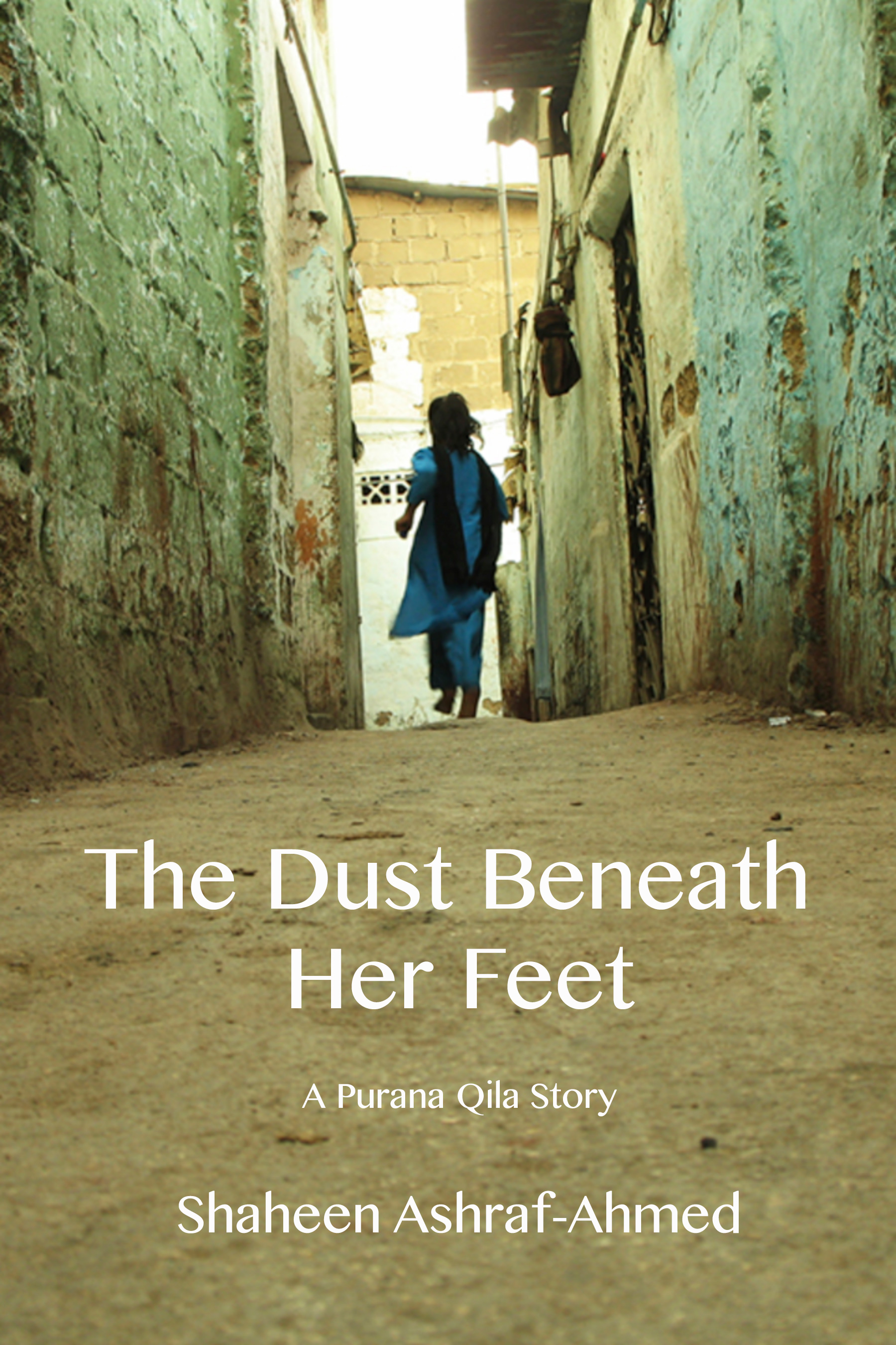 The Dust Beneath Her Feet