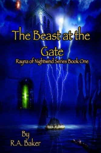 The Beast at the Gate (Rayna of Nightwind) (Rayna of Nightwind Series)