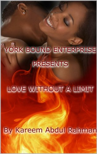York Bound Enterprise presents Love Without A Limit