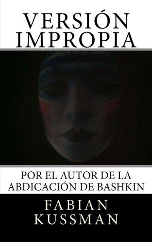 Version Impropia (Spanish Edition)