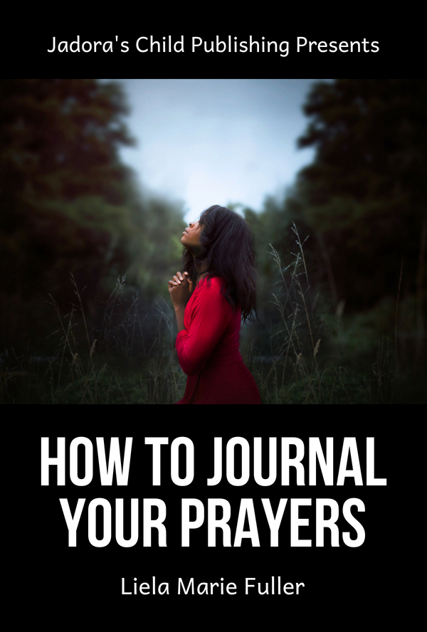 How To Journal Your Prayers