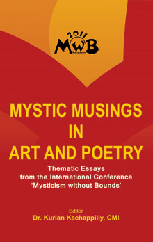 Mystic Musings in Art and Poetry : Thematic Essays from the International Conference 'Mysticism without Bounds'