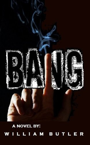 Bang (The Bang Trilogy Book # 1)