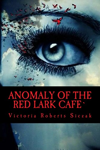 Anomaly of the Red Lark Cafe`