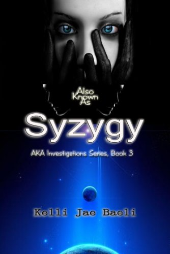 Also Known As Syzygy (AKA Investigations Series, Book 3)