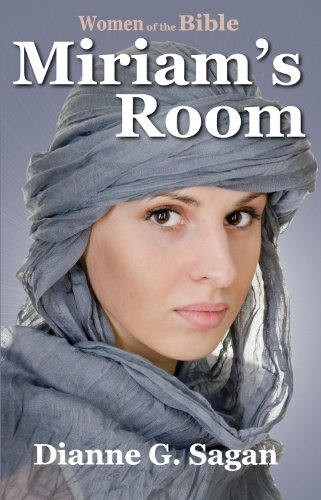 Miriam's Room (Women of the Bible Book 3)