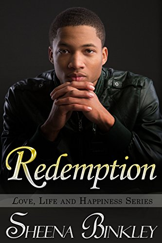 Redemption (Love, Life, & Happiness Book 6)