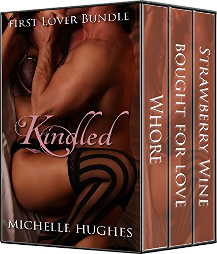 Kindled: First Lover Bundle