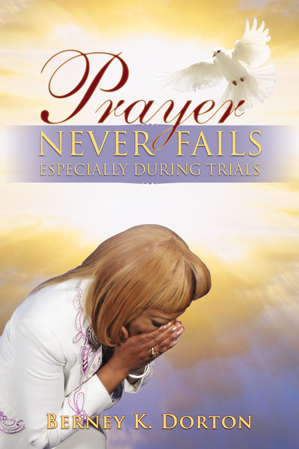 Prayer Never Fails Especially During Trials