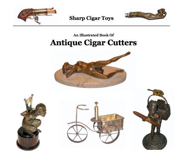 Sharp Cigar Toys - Antique Cigar Cutters