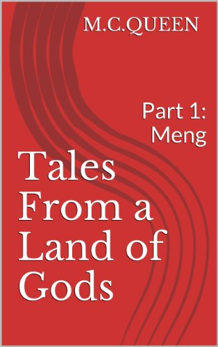 Tales From A Land Of Gods