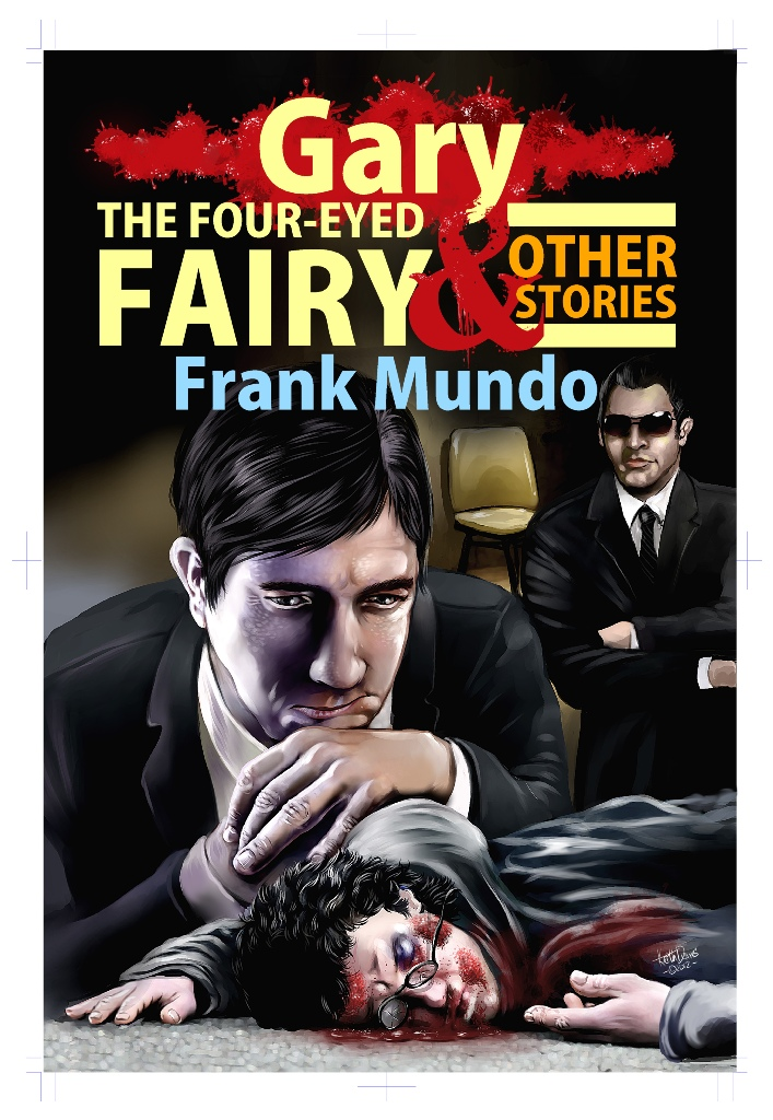 Gary, the Four-Eyed Fairy and Other Stories