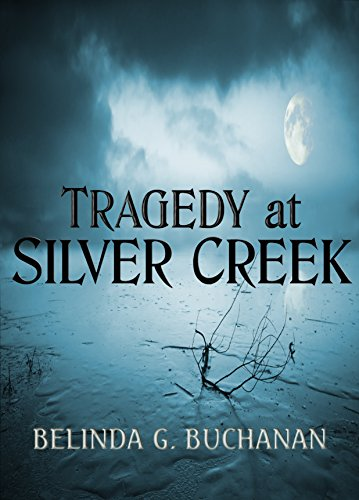 Tragedy at Silver Creek: A Silver Creek Mystery
