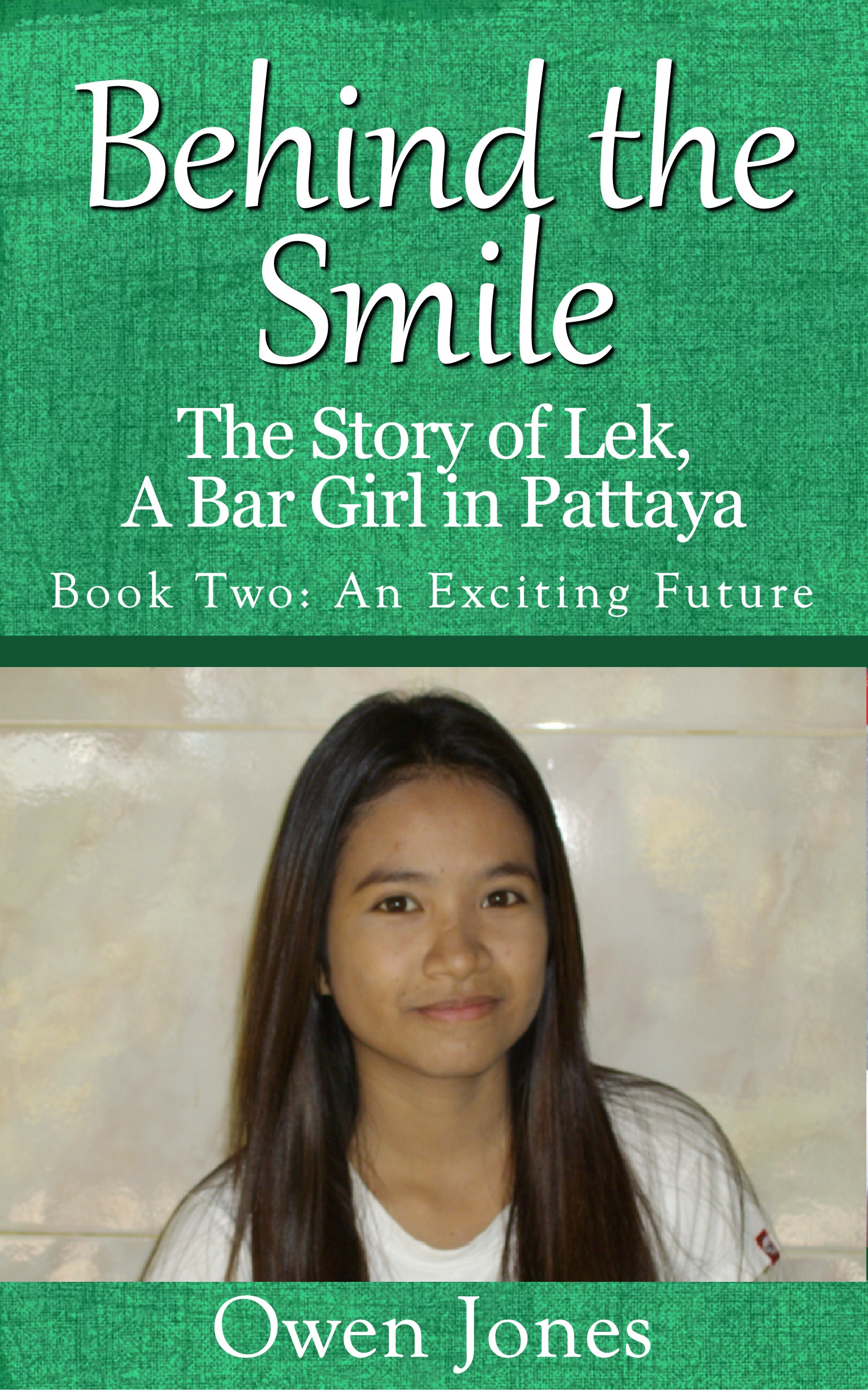 Behind The Smile - An Exciting Future