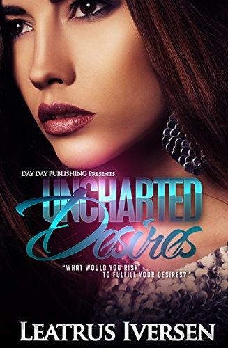 Uncharted Desires