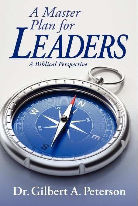 A Master Plan for Leaders: a Biblical Perspective