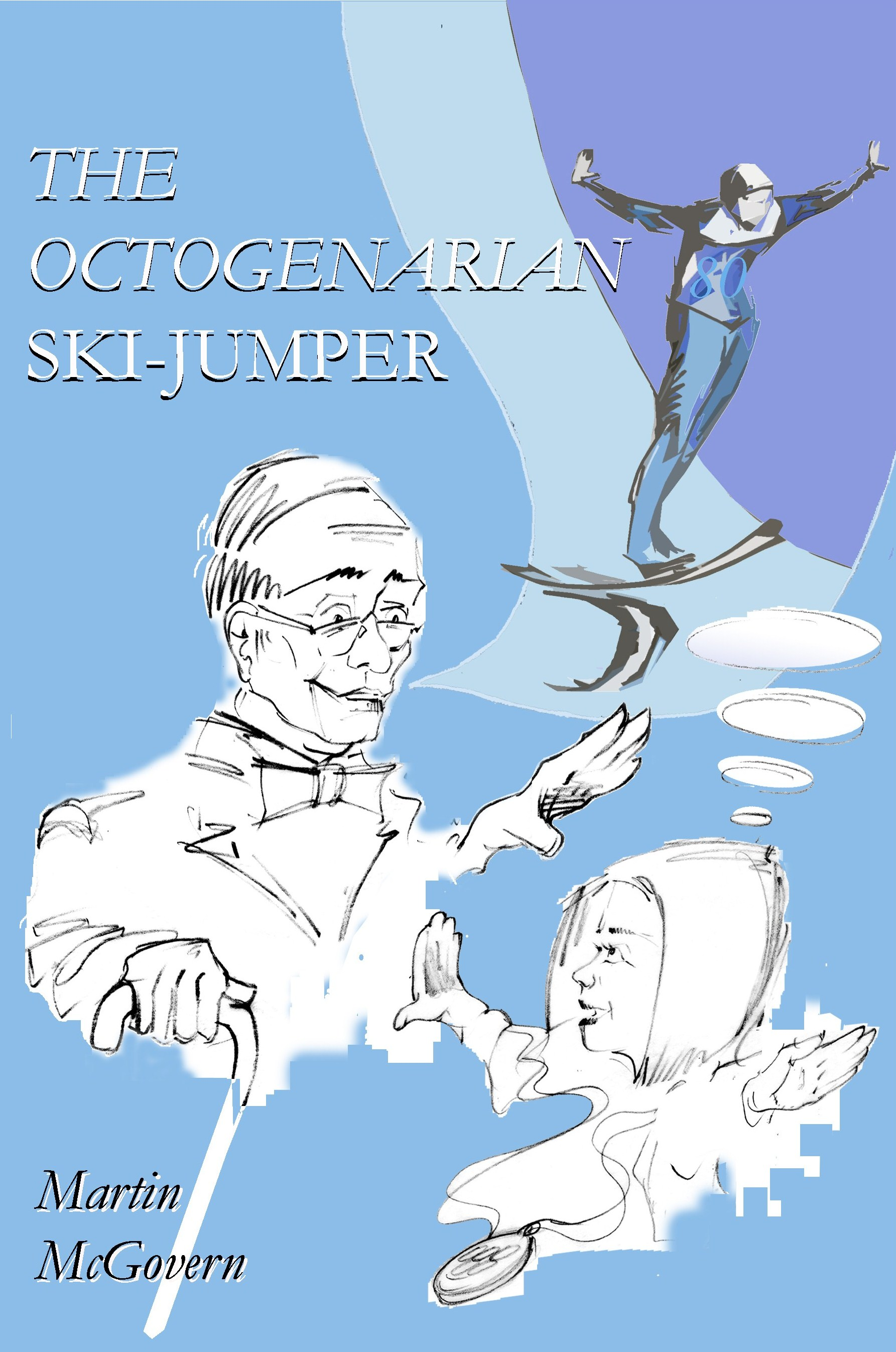 Age 22 - The Octogenarian Ski-jumper