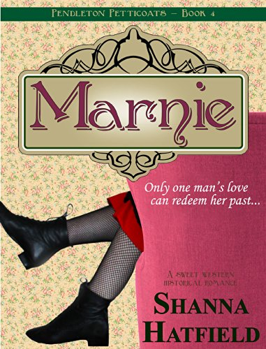 Marnie: (A Sweet Western Historical Romance) (Pendleton Petticoats Series)