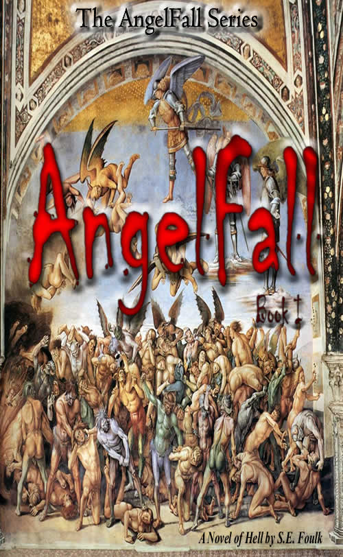 AngelFall Book I - A Novel of Hell