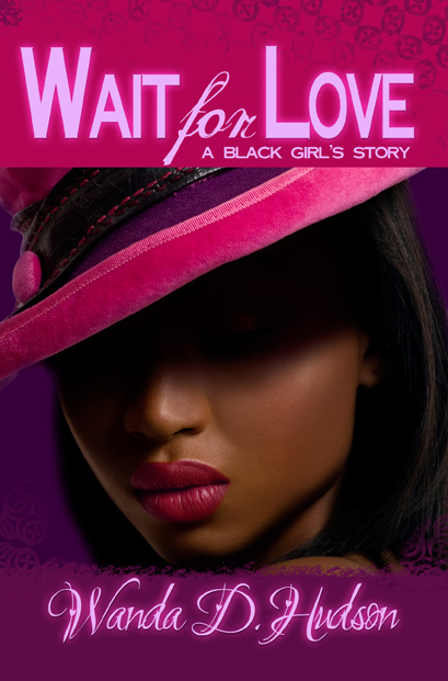 Wait for Love: A Black Girl's Story