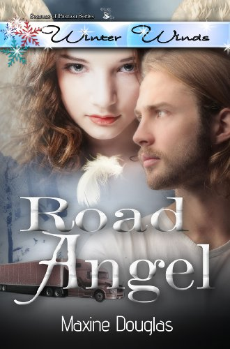 Road Angel (Seasons of Passion~~Winter Winds)