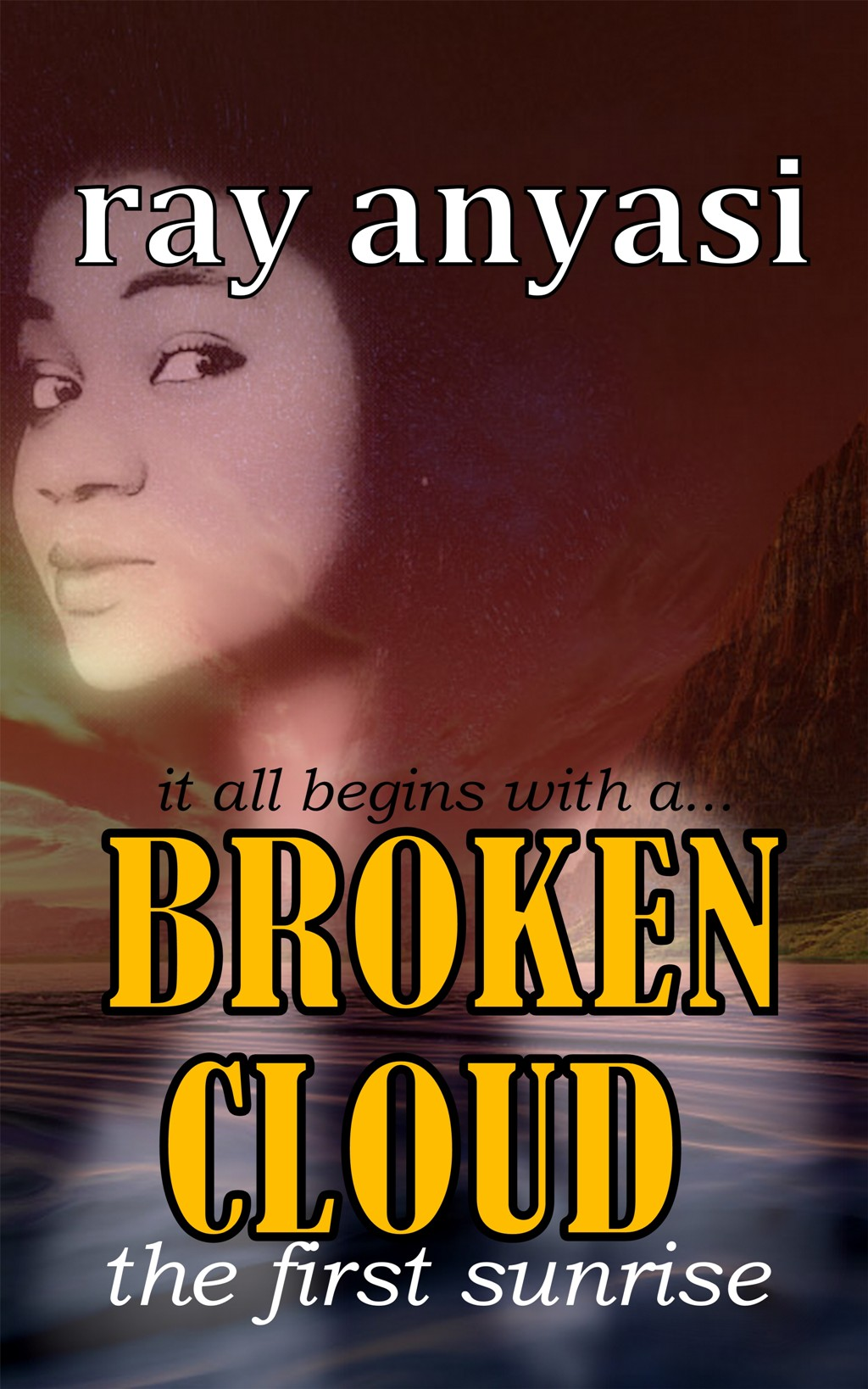 Broken Cloud: the first sunrise