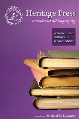 Heritage Press: Annotative Bibliography Volume 3