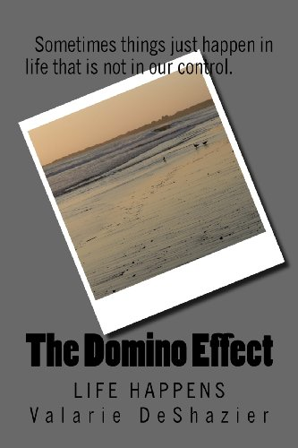 The Domino Effect: Life Happens