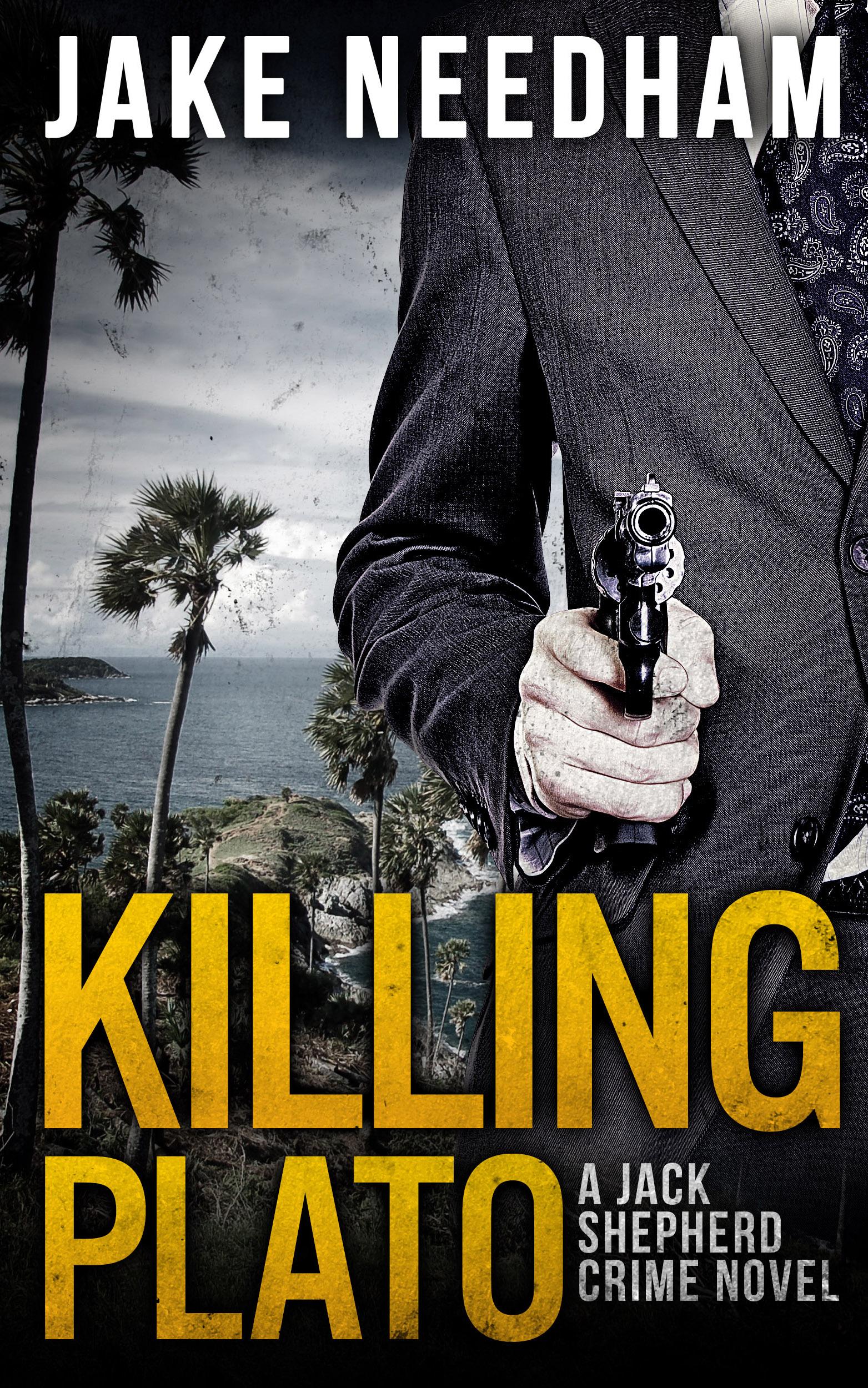 KILLING PLATO (Jack Shepherd #2)