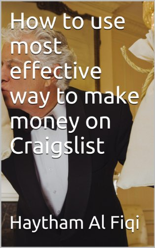 How to use most effective way to make money on Craigslist