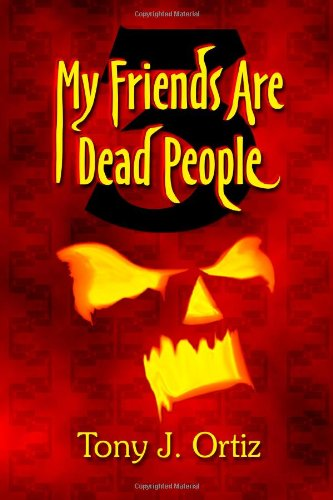 My Friends Are Dead People 3 (Volume 3)