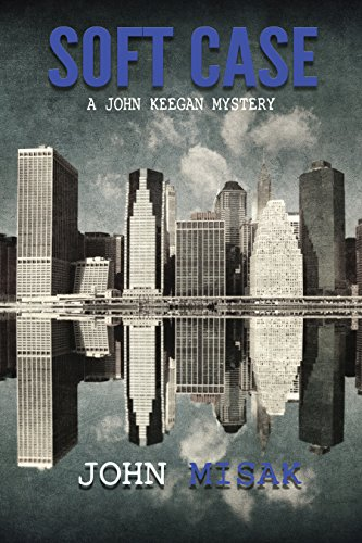 Soft Case: (Book 1 in the John Keegan Mystery Series)