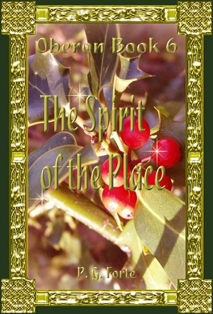 The Spirit of the Place (Oberon #6)