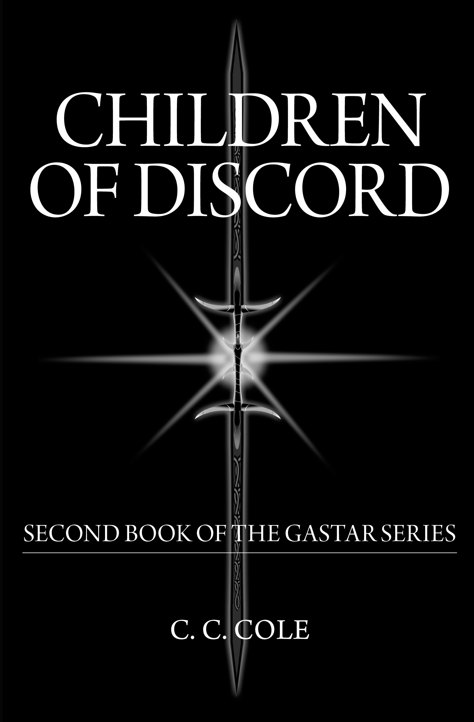 Second Book of the Gastar Series: Children of Discord