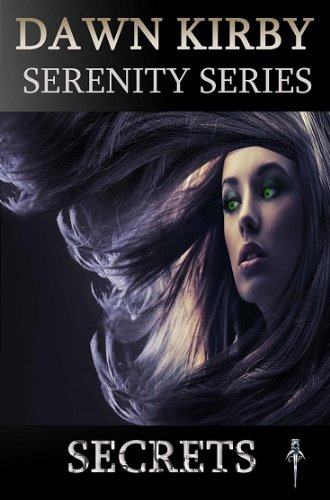 Secrets (The Serenity Series)