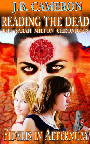 Reading The Dead: Fidelis In Aeternum (Reading The Dead - The Sarah Milton Chronicles)