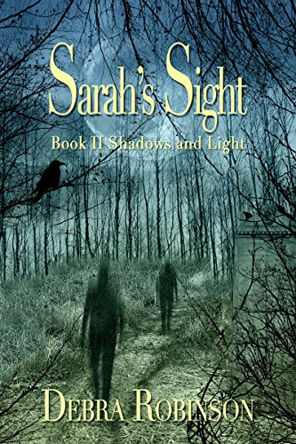 Sarah's Sight: Book II Shadows and Light