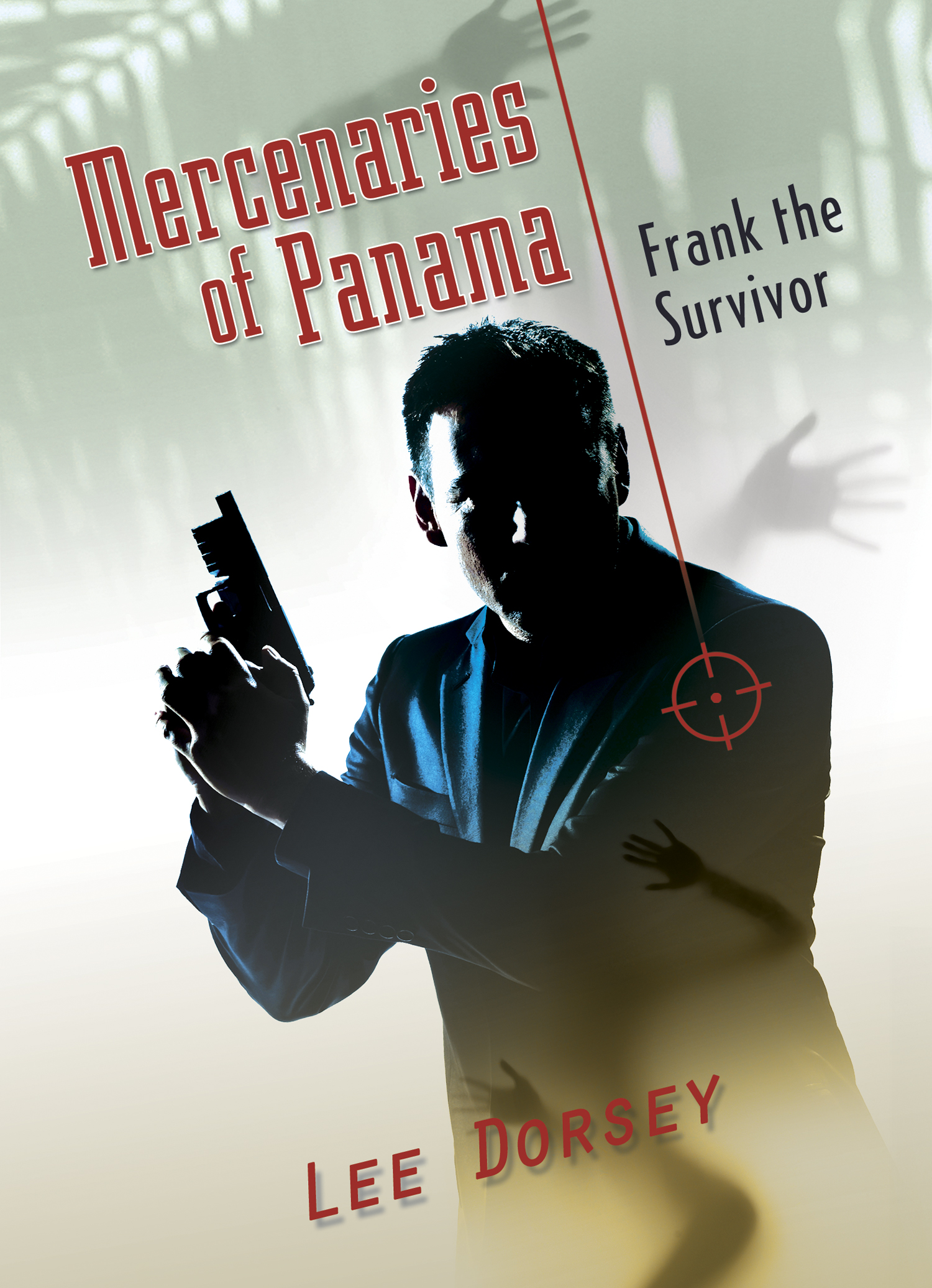 Mercenaries of Panama—Frank the Survivor