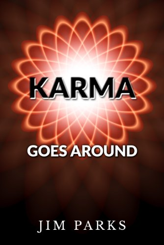 Karma Goes Around (Karma Novels)
