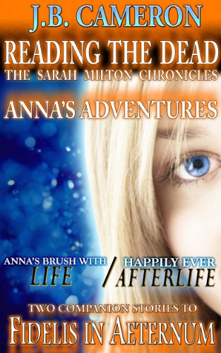 Anna's Adventures (Reading The Dead - The Sarah Milton Chronicles)
