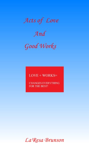 Acts of Love And Good Works