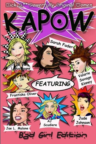 Kapow: Bad Girls Edition (Volume 1)