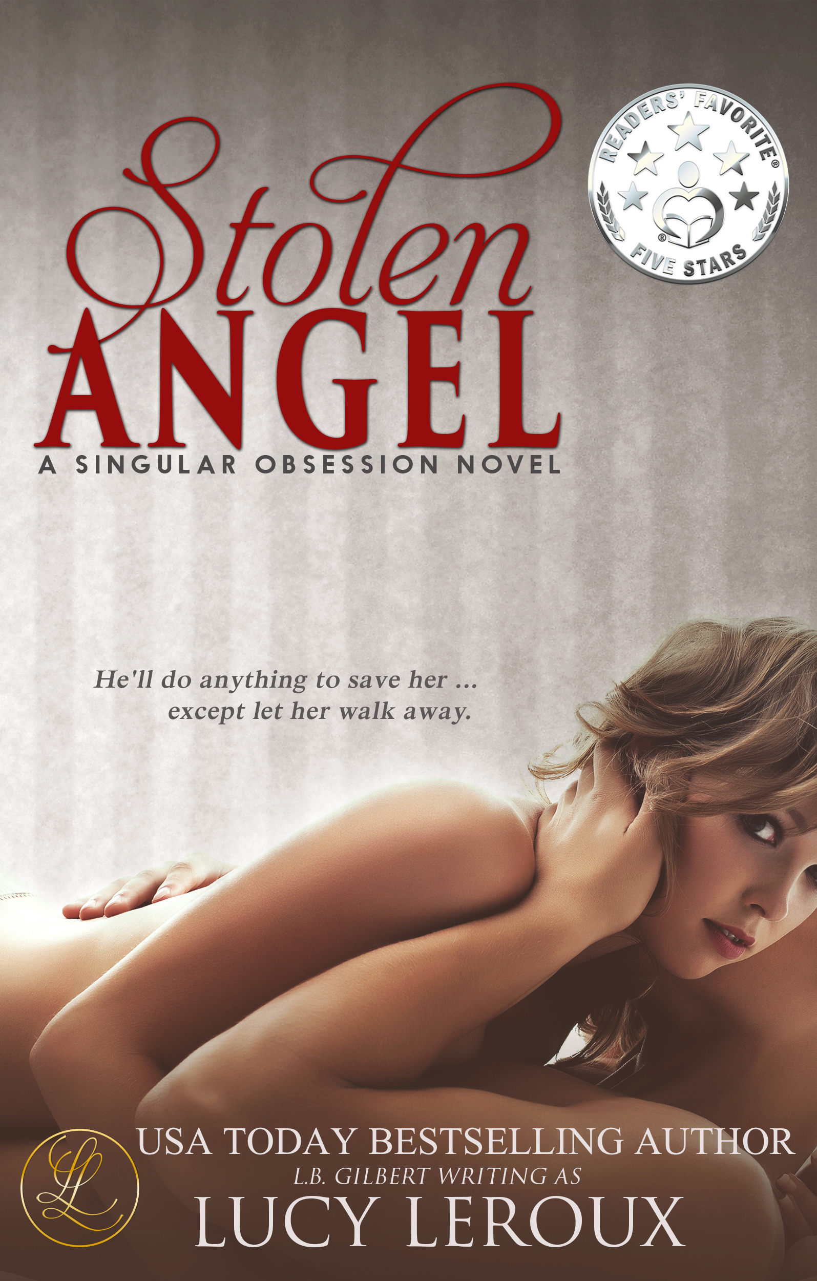Stolen Angel, A Singular Obsession Book 3, excerpt