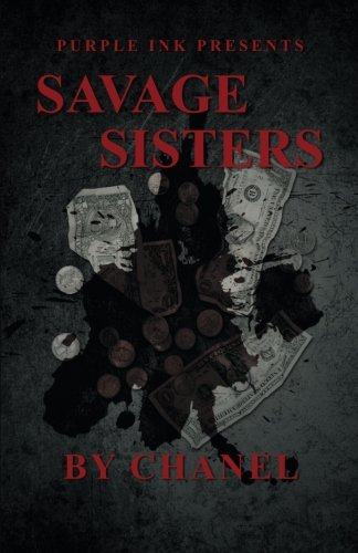 Purple Ink Presents Savage Sisters by Chanel