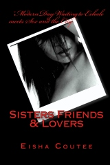 Sisters Friends & Lovers