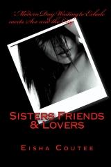 Sisters Friends & Lovers