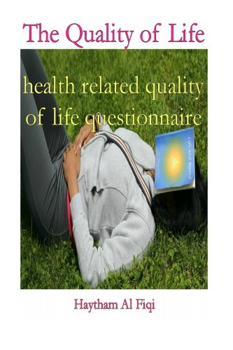 The Quality of Life: health related quality of life questionnaire