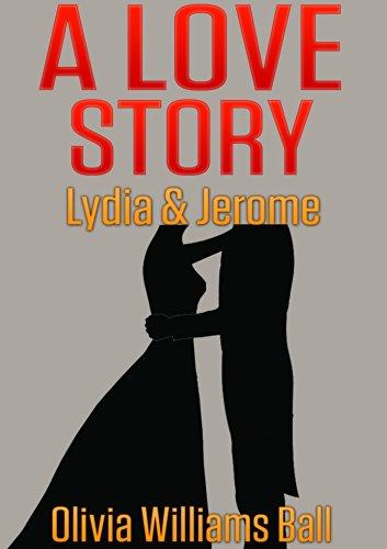 A Love Story:   Lydia & Jerome